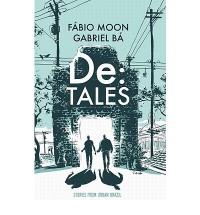 De:Tales - Gabriel Bá, Fábio Moon