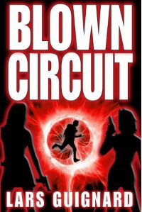 Blown Circuit  - Lars Guignard