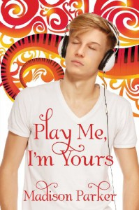 Play Me, I'm Yours - Madison Parker