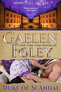 Duke of Scandal (Moonlit Square #1) - Gaelen Foley