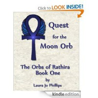 Quest For the Moon Orb (Orbs of Rathira, #1) - Laura Jo Phillips