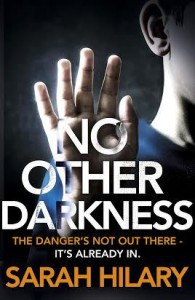 No Other Darkness - Sarah Hilary