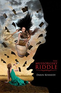 The Mussorgsky Riddle - Darin Kennedy