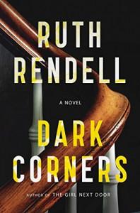 Dark Corners: A Novel - Ruth Rendell