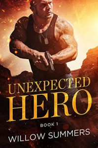 Unexpected Hero (Skyline Trilogy Book 1) - Willow Summers, K.F. Breene
