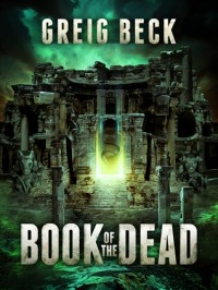 Book of the Dead - Greig Beck
