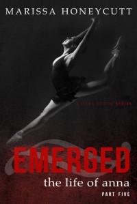 Emerged - Marissa Honeycutt