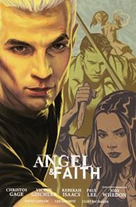 Angel and Faith: Season Nine Library Edition Volume 2 - Rebekah Isaacs, Christos Gage, Joss Whedon