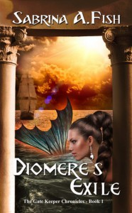 Diomere's Exile (Gate Keeper Chronicles #1) - Sabrina A Fish