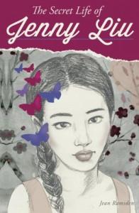 The Secret Life of Jenny Liu - Jean Ramsden