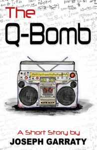 The Q-Bomb - Joseph Garraty