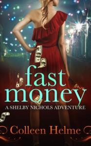 Fast Money - Colleen Helme