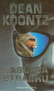 Zabójca strachu - Dean Koontz