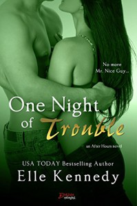 One Night of Trouble (Entangled Brazen) (After Hours) - Elle Kennedy