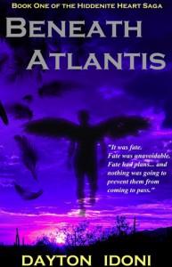 Beneath Atlantis (Hiddenite Heart Saga, #1) - Dayton Idoni