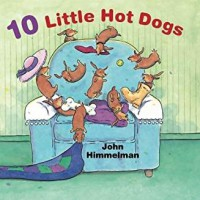 10 Little Hot Dogs - John Himmelman