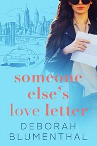 Someone Else's Love Letter - Deborah Blumenthal