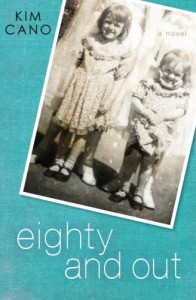 Eighty and Out - Kim Cano