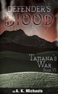 Tatiana's War - A.K. Michaels