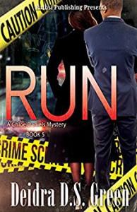 RUN: The 5th installment in the Chloe Daniels Mysteries - Deidra D. S. Green, Lashawone Powell