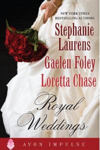 Royal Weddings - Stephanie Laurens, Loretta Chase, Gaelen Foley
