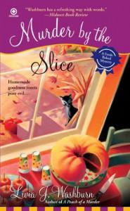 Murder by the Slice - Livia J. Washburn