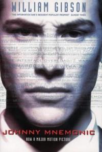 Johnny Mnemonic - William Gibson, Terry Bisson
