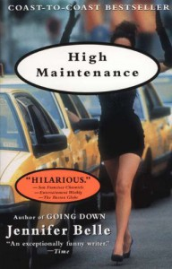 High Maintenance - Jennifer Belle, Claire Vacaro