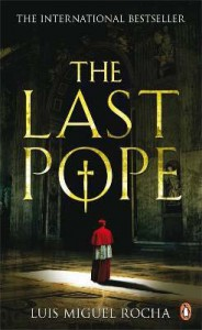 The Last Pope. Lus Miguel Rocha - Luis Miguel Rocha