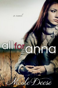 All For Anna (Recovering Heart) - Nicole Deese