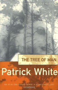 The Tree Of Man - Patrick White