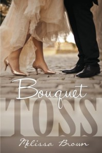 Bouquet Toss - Melissa  Brown