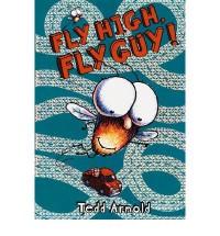 Fly High, Fly Guy! - Tedd Arnold