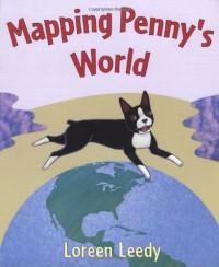 Mapping Penny's World - Loreen Leedy
