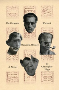The Complete Works of Marvin K. Mooney - Christopher Higgs