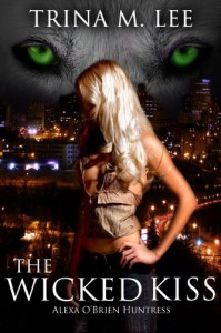 The Wicked Kiss - Trina M. Lee