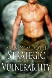 Strategic Vulnerability - Mandy M. Roth