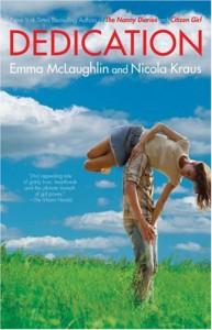 Dedication - Nicola Kraus; Emma McLaughlin