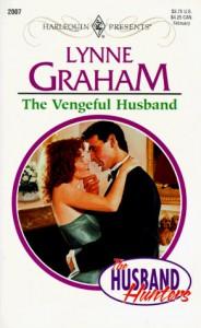 The Vengeful Husband (The Husband Hunters, #2) - Lynne Graham