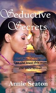 Seductive Secrets - Annie Seaton