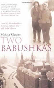 Two Babushkas - Masha Gessen