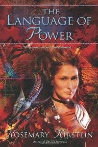 The Language of Power - Rosemary Kirstein