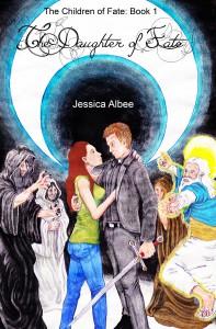 The Daughter of Fate - Jessica Albee