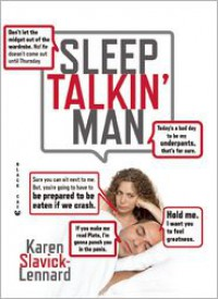 Don't Let the Midget Out of the Wardrobe: The Wit and Wisdom of Sleep Talkin' Man - Karen Slavick-Lennard