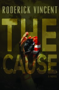 The Cause - Roderick Vincent