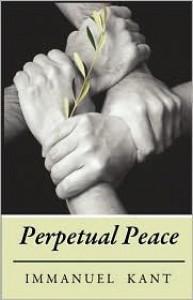 Perpetual Peace - Immanuel Kant