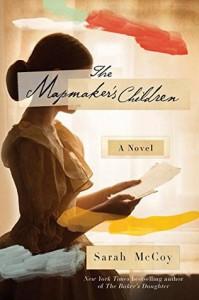 The Mapmaker's Children - Sarah McCoy