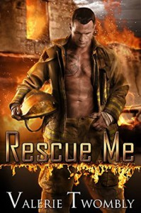 Rescue Me - Valerie Twombly