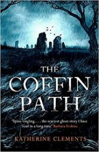 The Coffin Path - Katherine Clements