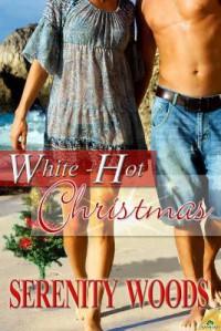 White-Hot Christmas - Serenity Woods